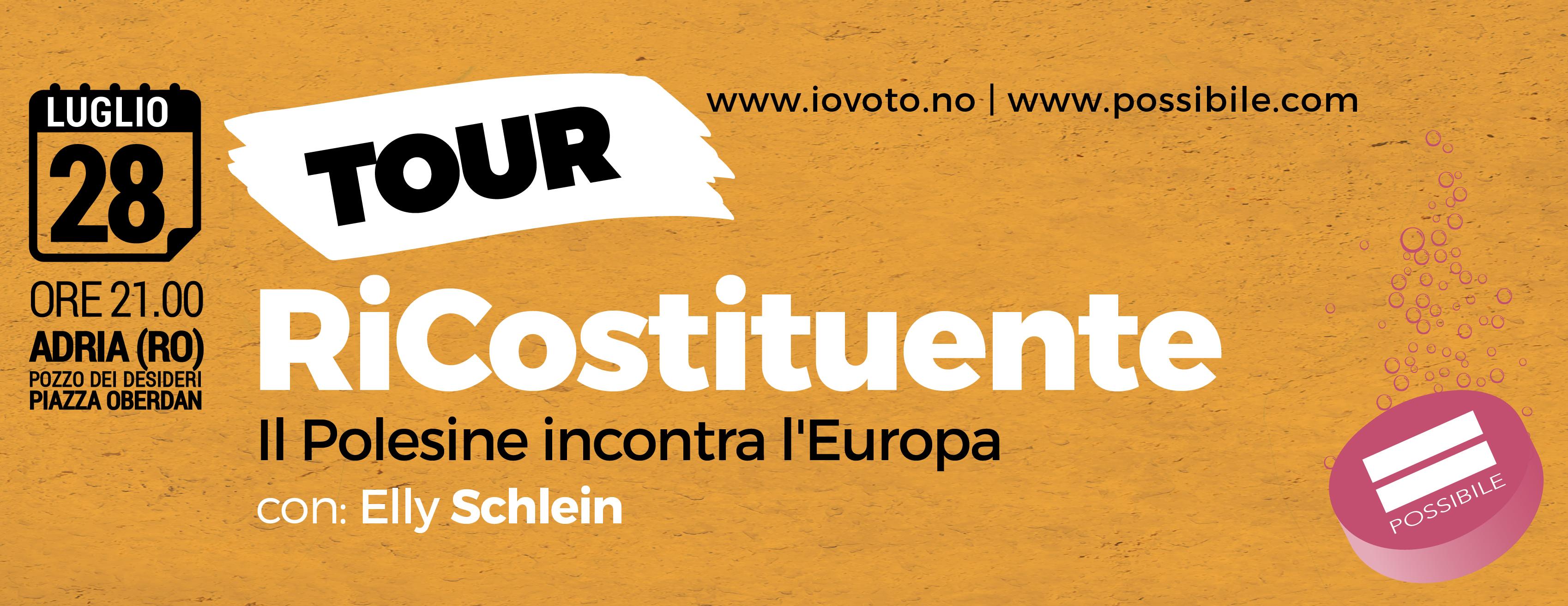 Tour RiCostituente : Il Polesine incontra l'Europa, con Elly  Schlein