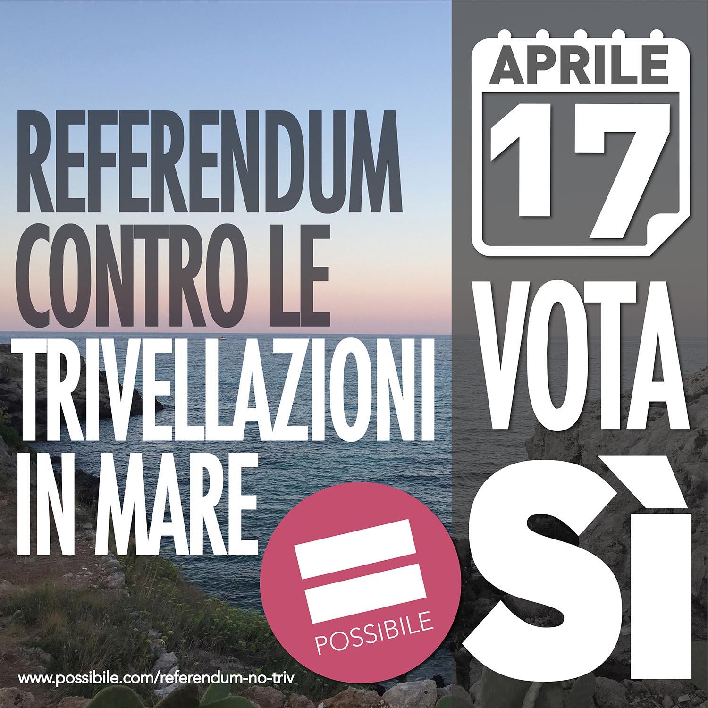 Referendum contro le trivellazioni in mare: Io voto Sì