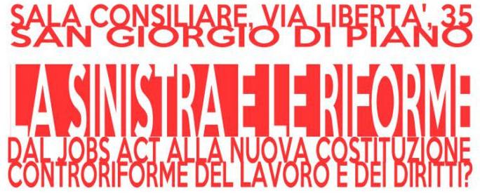 La sinistra e le riforme - San Giorgio di Piano (BO)