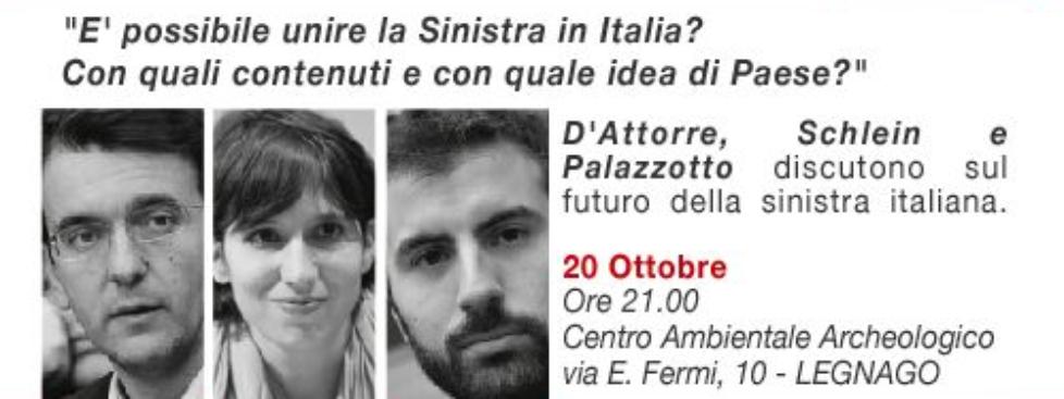 Legnago – E' possibile unire la sinistra in Italia?