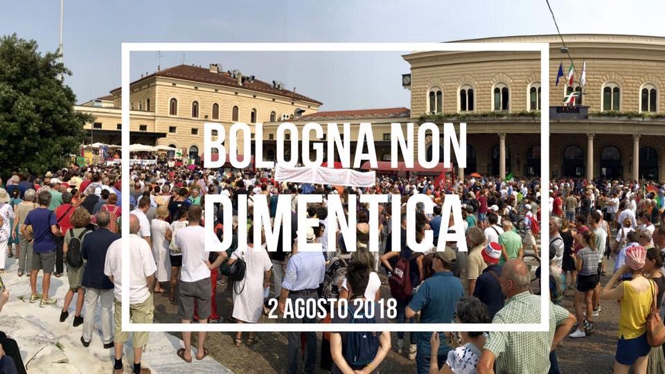 Bologna non dimentica – 2 Agosto 2018