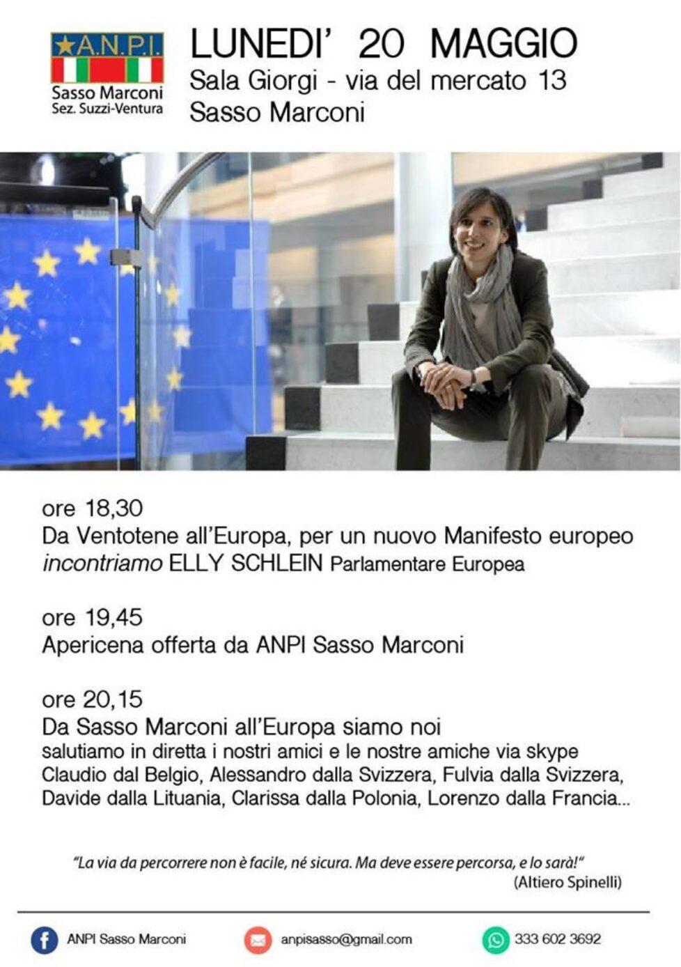 Da Ventotene all'Europa. Da Sasso Marconi all'Europa.