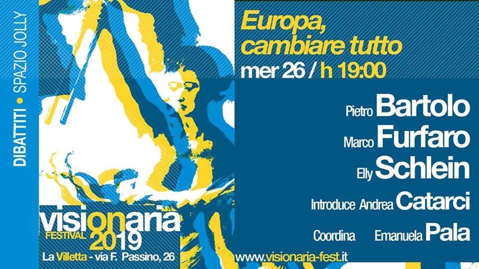 Europa, cambiare tutto - Visionaria Fest 2019