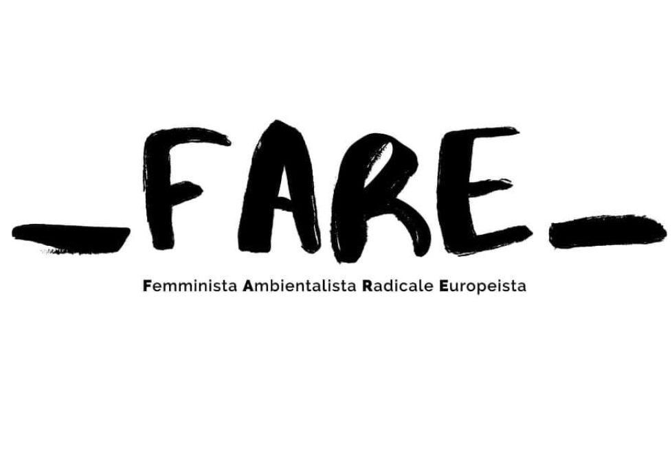 FARE – Femminista Ambientalista Radicale Europeista