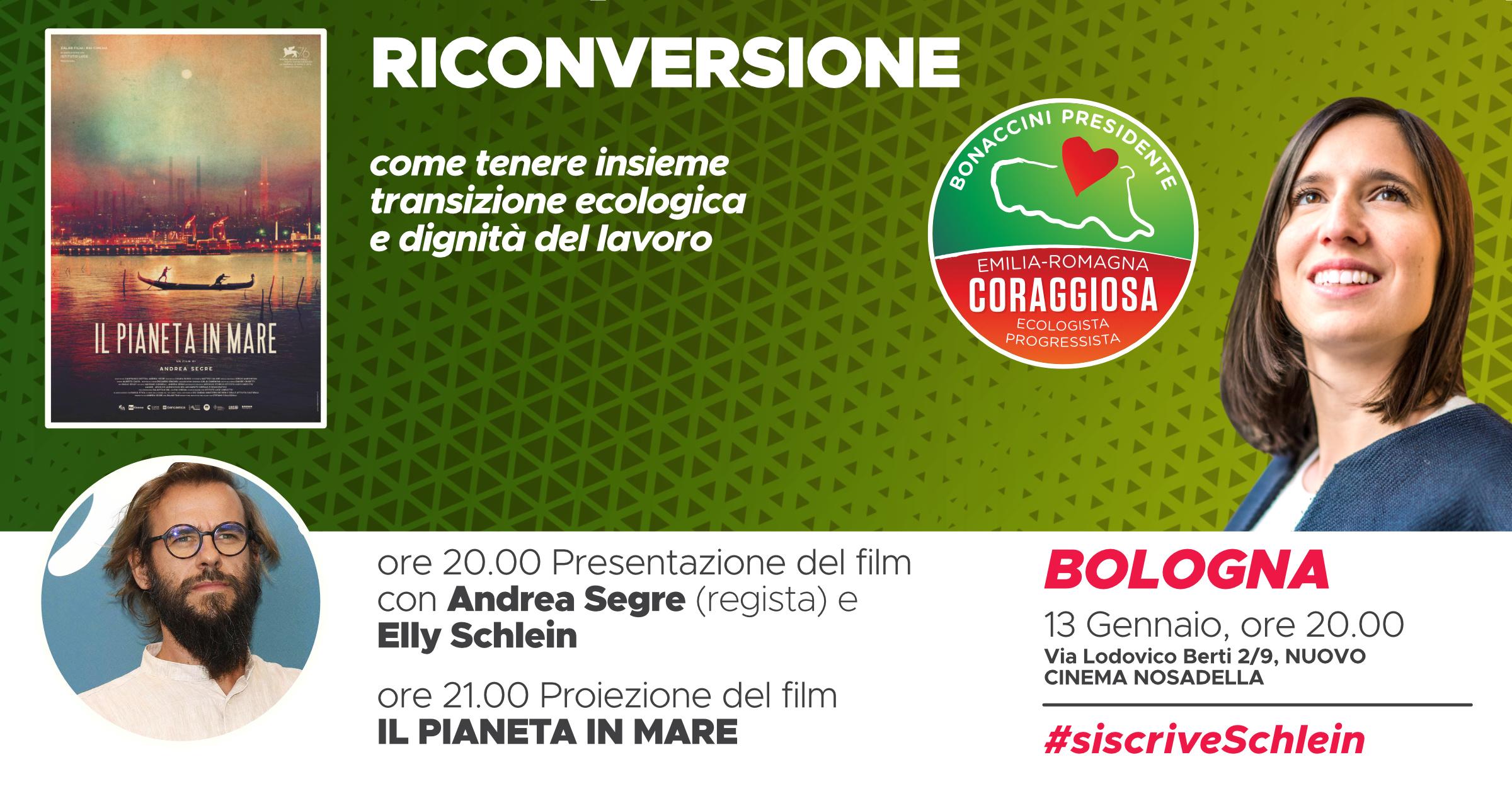 Riconversione - Con Andrea Segre ed Elly Schlein