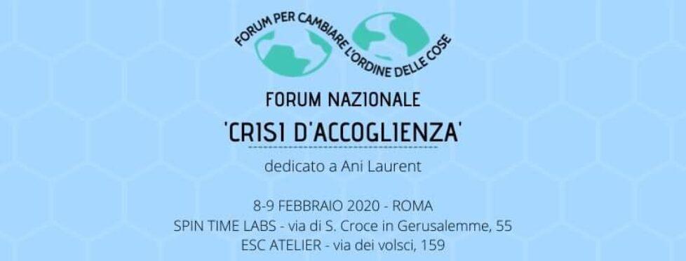 'CRISI D'ACCOGLIENZA' – Forum nazionale per cambiare l'ordine delle cose