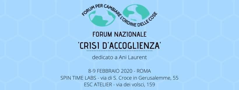'CRISI D'ACCOGLIENZA' - Forum nazionale per cambiare l'ordine delle cose