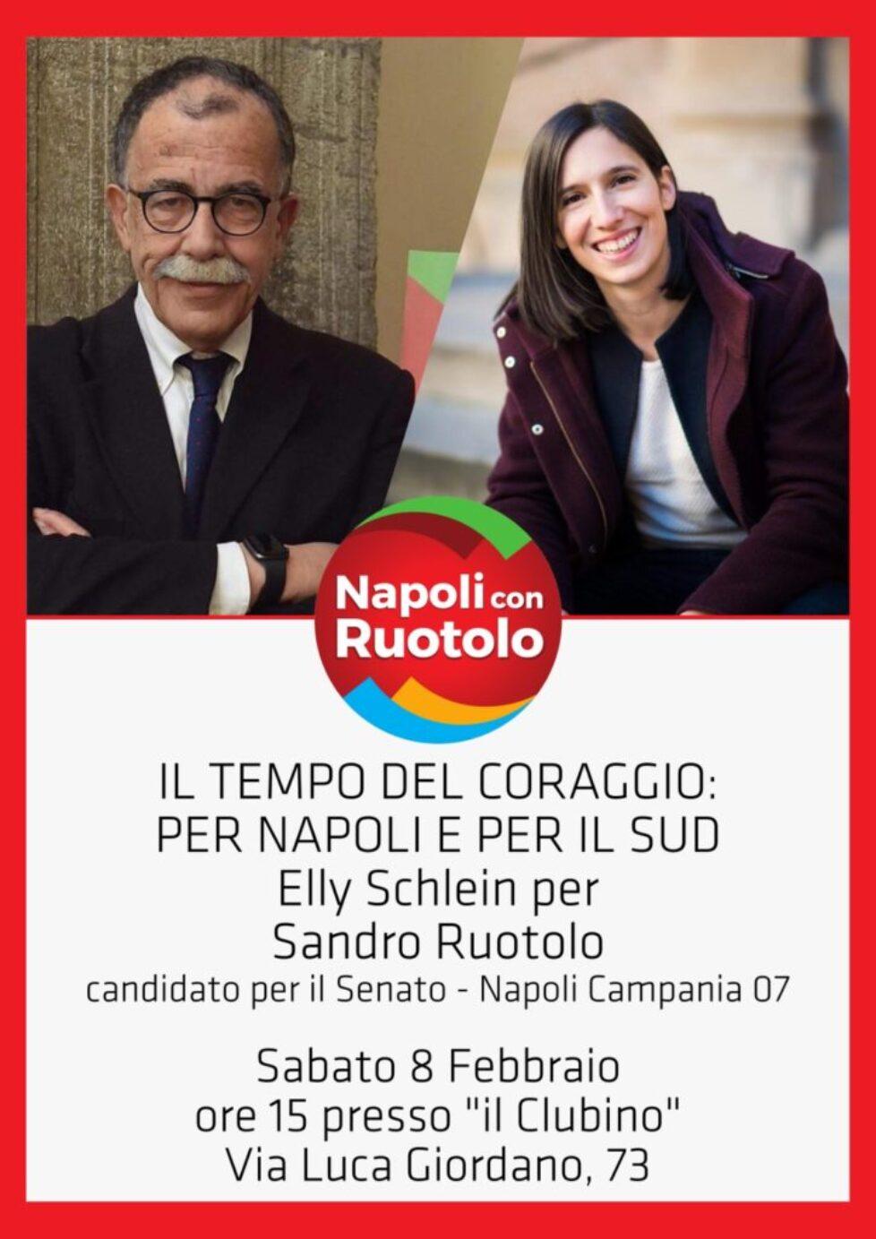 Il tempo del coraggio per Napoli e per il Sud. Elly Schlein per Sandro Ruotolo